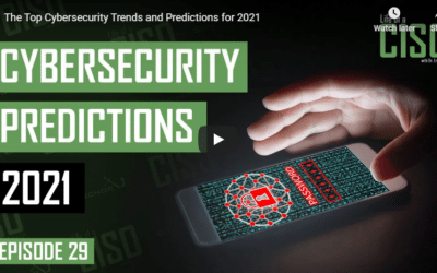 The Top Cybersecurity Trends and Predictions for 2021