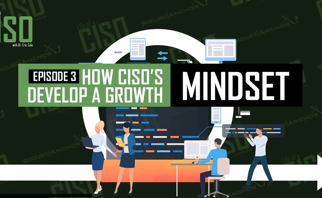 [Life of a CISO] How CISO's Develop a GROWTH Mindset