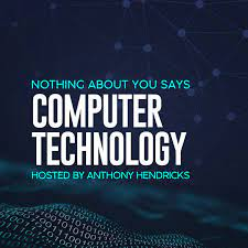 Cyber Soft Skills with Dr. Eric Cole on the Nothing About You Says Computer Technology Podcast