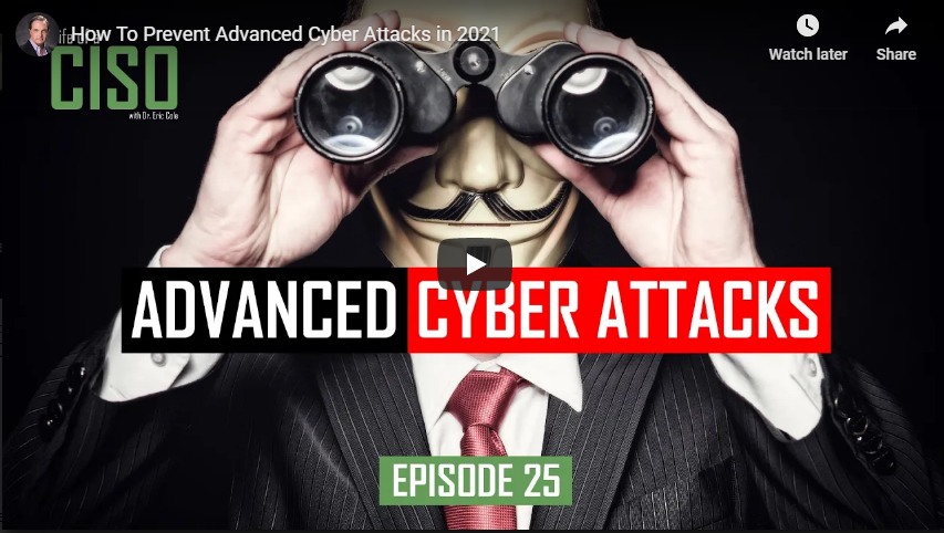 How To Prevent Advanced Cyber Attacks In 2021