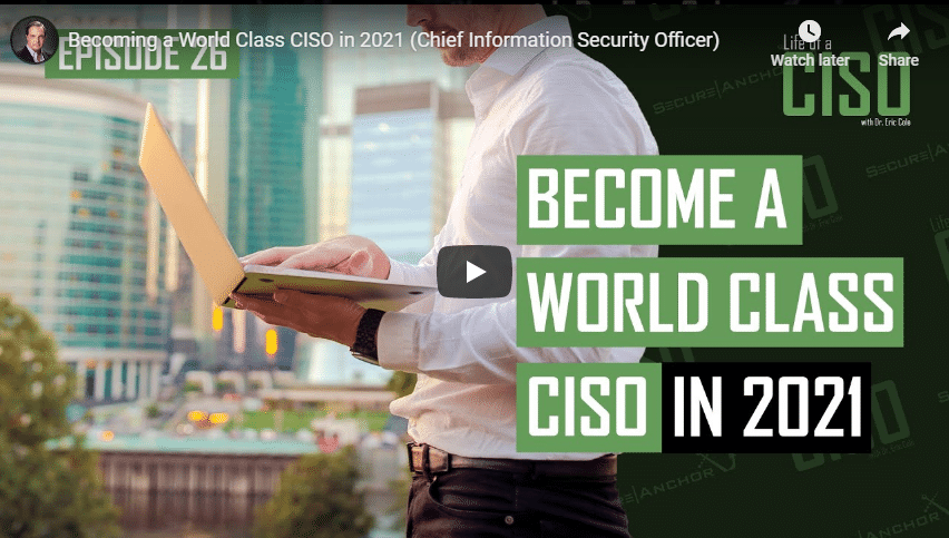 Becoming A World Class CISO In 2021
