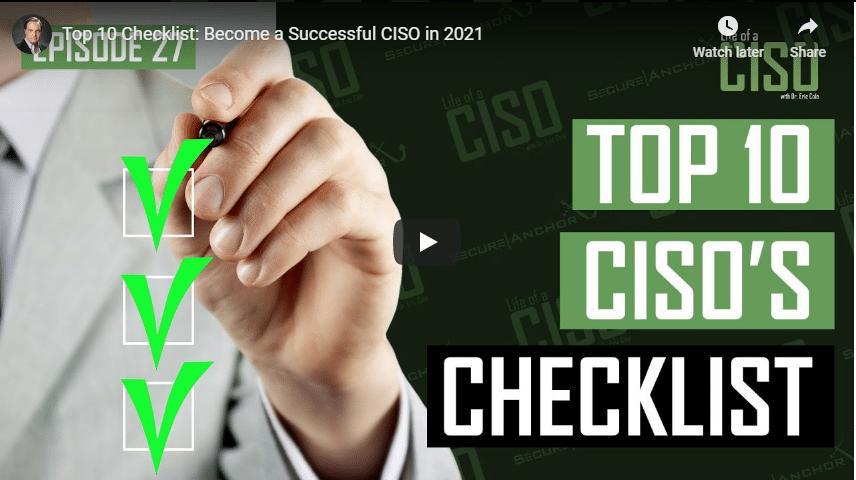 Top 10 Checklist: Become a Successful CISO in 2021