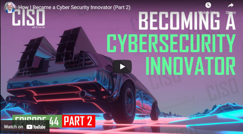 How I Became a Cyber Security Innovator (Part 2)