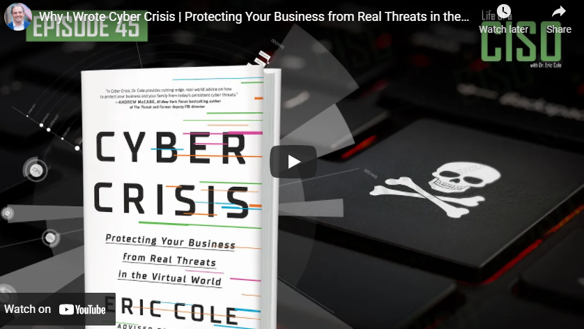 Why I Wrote Cyber Crisis: Protecting Your Business from Real Threats in the Virtual World