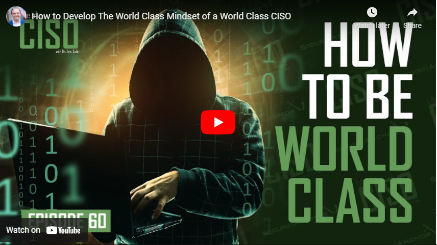How to Develop The World Class Mindset of a World Class CISO