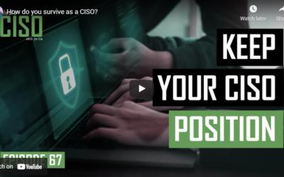 How do you survive as a CISO?