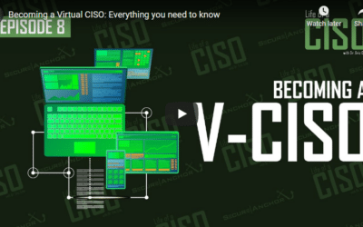 Becoming a Virtual CISO: Everything You Need to Know