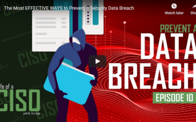 The Most EFFECTIVE WAYS to Prevent a Security Data Breach