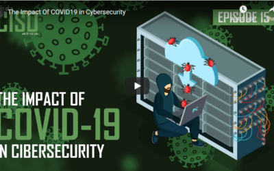 The Impact Of COVID19 In Cybersecurity