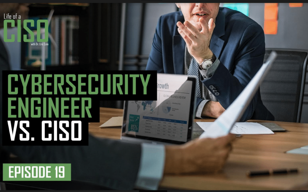 Cybersecurity Engineer VS. CISO | The Questions You Must Ask Yourself To Be An Effective CISO