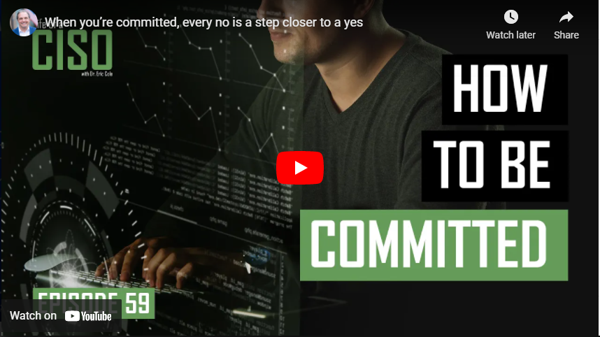 When You're Committed, Every No is a Step Closer to a Yes