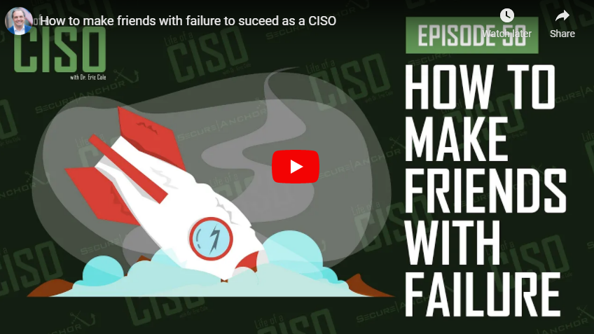 How to make friends with failure to succeed as a CISO