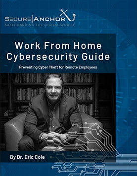 Work from Home Cybersecurity Guide